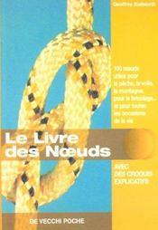 Livre Des Noeuds (Le) Poche - Intérieur - Format classique