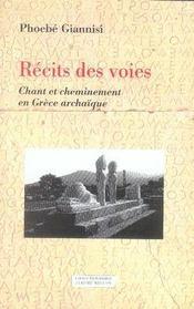 Récits des voies ; chant et cheminement en grèce archaïque - Intérieur - Format classique