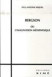 Bergson Ou L'Imagination Metaphysique - Intérieur - Format classique