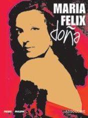 Marie Felix ; La Dona - Couverture - Format classique