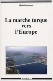 La marche turque vers l'Europe - Couverture - Format classique