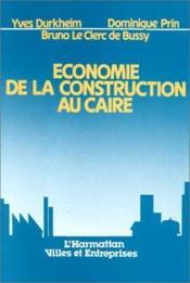 Économie de la constructionau Caire - Couverture - Format classique