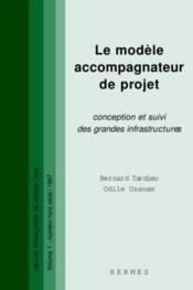 Le modèle accompagnateur de projet : conception et suivi des grandes infrastructures. (RFGC VOL.1 numéro hors série) - Couverture - Format classique