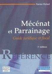 Mecenat et parrainage. juridique, fiscal et comptable - 3e ed. (3e édition) - Intérieur - Format classique