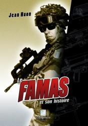 Le Famas et son histoire - Couverture - Format classique