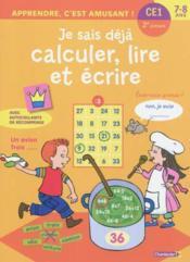 Apprendre, C'Est Amusant! Calculer, Lire Et Ecrire (7-8 A.) - Couverture - Format classique