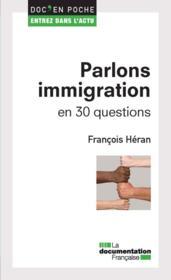 Parlons immigration en 30 questions - Couverture - Format classique