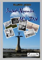 Saint-Nazaire m'a dit - Couverture - Format classique