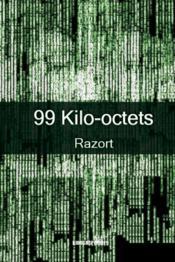 99 kilos-octets - Couverture - Format classique