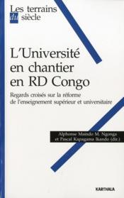 L'université en chantier en RD Congo ; regards croisés sur la réforme de l'enseignement supérieur et universitaire - Couverture - Format classique
