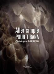 Aller simple pour Tirana - Couverture - Format classique