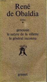 Genousie, Le Satyre De La Villette, Le General Inconnu. Theatre. - Couverture - Format classique