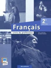 Francais 2nde Bac Pro Livre Du Professeur Norbert Bernard