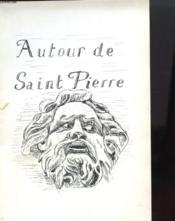 Autour De Saint Pierre - Bordeaux - Couverture - Format classique