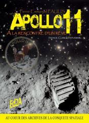 Apollo 11, à la rencontre d'un rêve - Couverture - Format classique