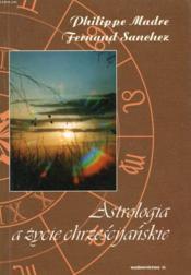 Astrologia A Zycie Chrzescijanskie - Couverture - Format classique