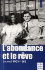 L'abondance et le rêve ; journal 1963-1966 - Couverture - Format classique