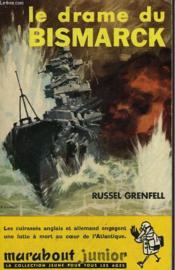 Le Drame Du Bismarck - Couverture - Format classique
