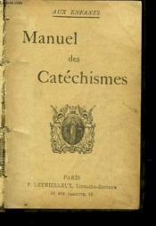 Manuel Des Catechisme - Aux Enfants - Couverture - Format classique
