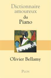 Dictionnaire amoureux ; du piano - Couverture - Format classique