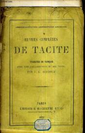 Oeuvres Completes De Tacite - Traduits En Francais Avec Une Introduction Et Des Notes Par J.J. Burnouf. - Couverture - Format classique