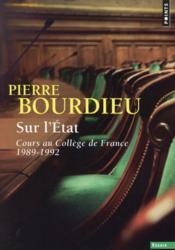 Sur l'Etat ; cours au Collège de France (1989-1992) - Couverture - Format classique