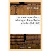Les sciences sociales en allemagne, les methodes actuelles - Couverture - Format classique