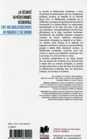 La sécurité en méditerranée occidentale ; face aux bouleversements au Maghreb et au Sahara - 4ème de couverture - Format classique