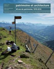 Patrimoine et architecture t.21-22 ; matériel / immatériel ; 40 ans de patrimoine (1970-2010) - Couverture - Format classique