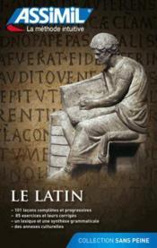 Le latin ; débutants et faux-débutants - Couverture - Format classique