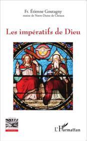 Les impératifs de Dieu - Couverture - Format classique