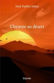 L'hymne au désert - Couverture - Format classique