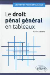 Le droit penal general en fiches et en tableaux - Couverture - Format classique
