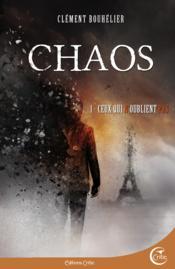 Chaos t.1 ; ceux qui n'oublient pas - Couverture - Format classique