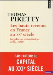 Les hauts revenus en France au XXe siècle ; inégalites et redistributions (1901-1998) - Couverture - Format classique