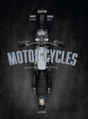 Moto cafés racers - Couverture - Format classique