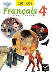 COLIBRIS ; français ; 4e ; livre de l'élève - Couverture - Format classique