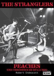 The stranglers peaches, une chronique de 1974 a 1990 - Couverture - Format classique