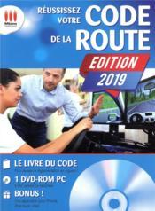 Réussissez votre code de la route (édition 2019) - Couverture - Format classique