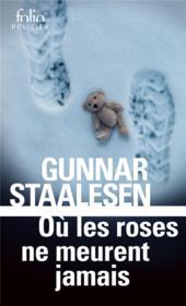 Où les roses ne meurent jamais - Couverture - Format classique