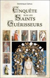 Enquête sur les saints guérisseurs - Couverture - Format classique