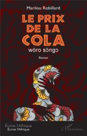Le prix de la cola : woro songo - Couverture - Format classique