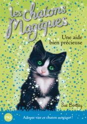 Les chatons magiques T.2 ; les chatons magiques t.2 ; une aide bien précieuse - Couverture - Format classique