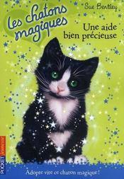 Les chatons magiques T.2 ; les chatons magiques t.2 ; une aide bien précieuse - Intérieur - Format classique