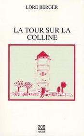 La tour sur la colline ; histoire contre Thomas - Intérieur - Format classique