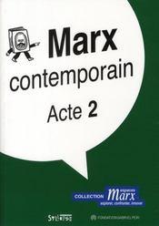 Marx contemporain t.2 - Intérieur - Format classique