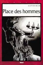 Place des hommes - Couverture - Format classique