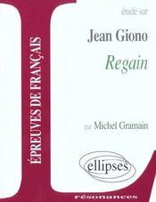 Etude Sur Jean Giono Regain Epreuves De Francais - Intérieur - Format classique