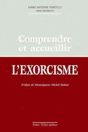 Comprendre et accueillir l'exorcisme - Couverture - Format classique