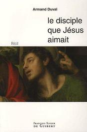 Le disciple que jésus aimait - Intérieur - Format classique
